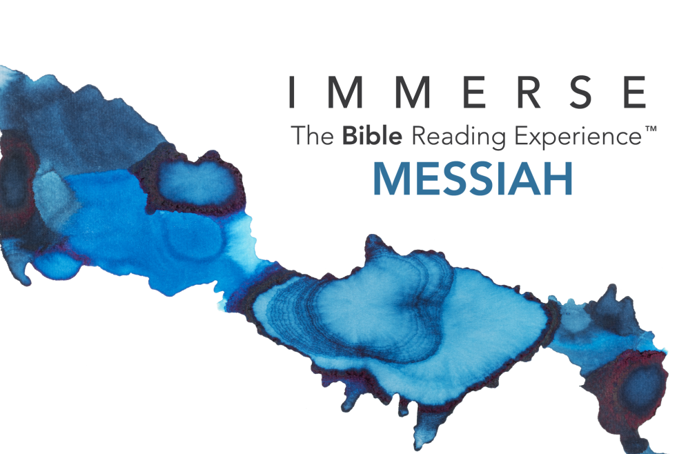 Immerse Bible Reading Experience: Messiah