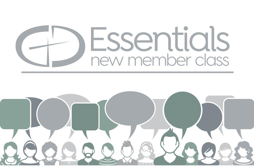 Essentials New Member Class; April 28 - May 19