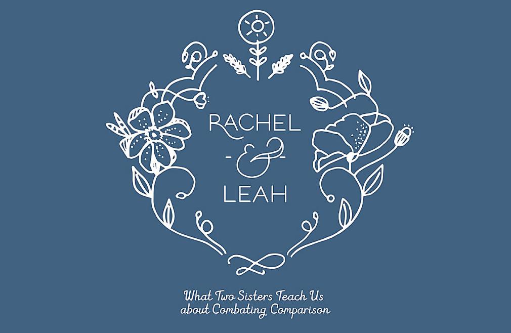 Rachel & Leah Women's Bible Study