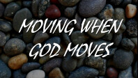 Moving When God Moves