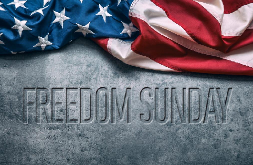 Freedom Sunday Celebration