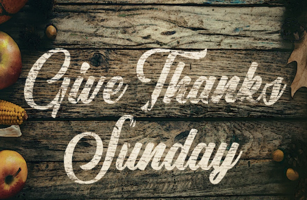 Give Thanks Sunday (10am)