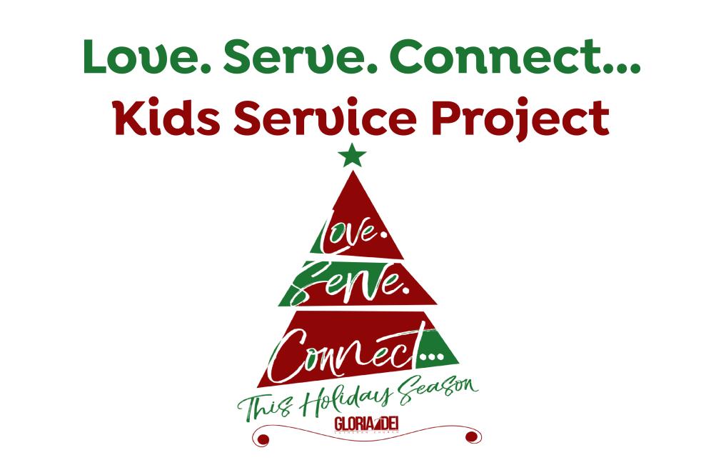 Love. Serve. Connect...Kids Service Project