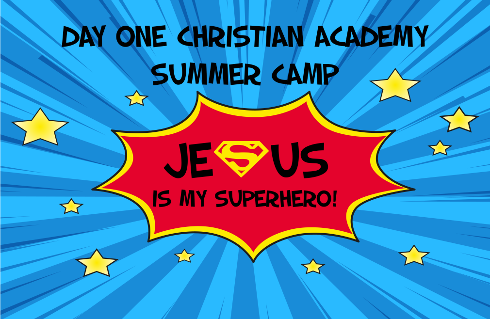 Day One Christian Academy Summer Camp