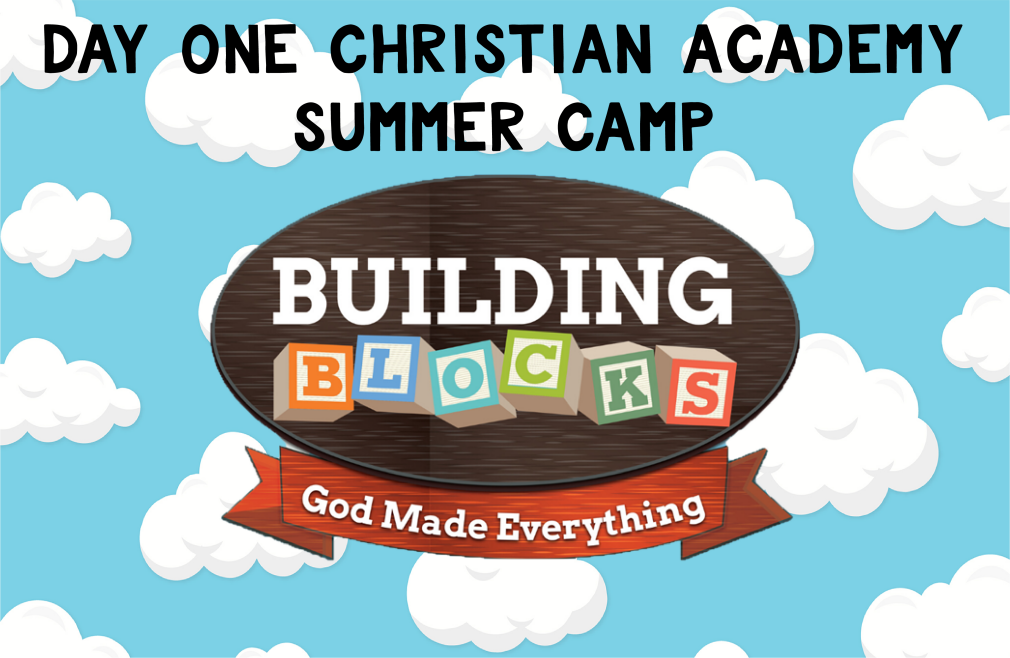 Day One Christian Academy Summer Camp - Building Blocks