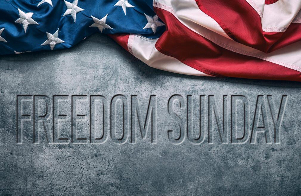 Freedom Sunday (10am)